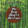 The Yung Mugen Mixtape: Vol. 1