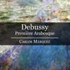 Claude Debussy: Première Arabesque