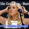 Elle Goulding - Burn ( chargerboy electro hypnotix remix)