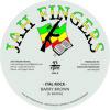 "JAH FINGERS MUSIC 2014 - BARRY BROWN FT DEAN FRASER - ITAL ROCK 7"""
