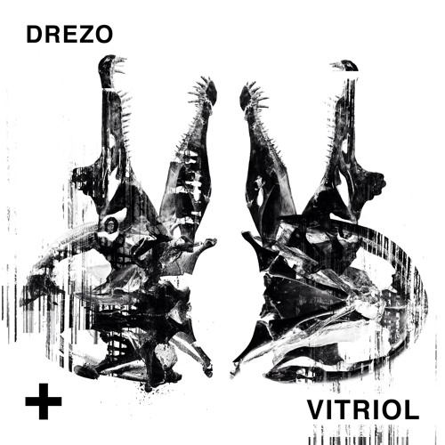 Drezo - Vitriol (Original Mix)