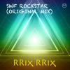 SWF Rockstar (Teaser)- RRix RRix