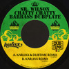 Sr. Wilson - Chatty Chatty Barbass Dubplate (Karlixx & Dubtime Remix)