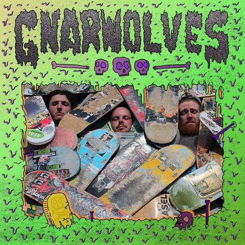 Gnarwolves- 'Gnarwolves'