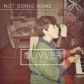 Olivver Not Going Home Artwork