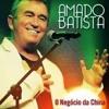 AMADO BATISTA - Negocio Da China RemiX Dj Maninho ( 2014 )