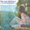 Non Stop Love Song 4 - Dj - Imburnal Remix