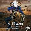 No Te Vayas - Fidel Rueda (Estreno 2014)