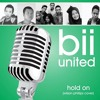 BII United - Hold On (Willson Philips Cover)