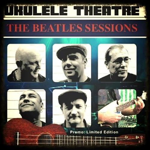 Please Please Me By The Ukulele Theatre