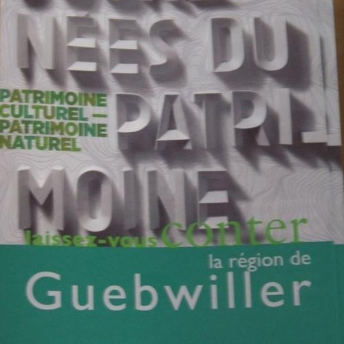 Les journées européennes du patrimoine (et de la culture juive) dans la région de Guebwiller