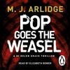 M.J. Arlidge: Pop Goes The Weasel (Audiobook extract) Read by Elizabeth Bower