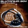 Blutonium Boy - Make It Loud (Headhunterz Remix)