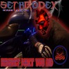 Sethrodex - Just A Little Bit (New Release)