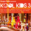 Kool Kids 3 Album Mix by Dennis van der Geest [Free Download]