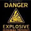 MiNiMAL-TEcHNO MiNENFELD  [31.05.2014] LiKE IT Or Die@ExPloSioN