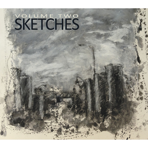 SKETCHES Volume Two (sampler)