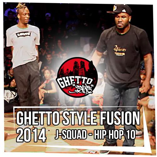 J - Squad - Hip Hop 10 (GS Fusion Version)