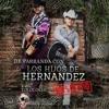 El Hombre De A Caballo - Los Hijos De Hernandez (Con Tololoche En Vivo) 2014