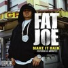 Fat Joe feat. Lil Wayne - Make it rain (RMX) VÖ 2012