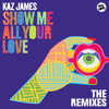 Kaz James - Show Me All Your Love (Smooth Remix)