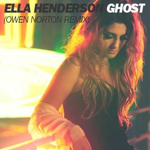 Ella Henderson - Ghost (Owen Norton Remix)