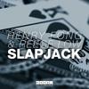 Henry Fong & Reece Low - Slapjack (Skidope Edit)***FREE DOWNLOAD***