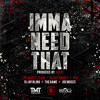 DJ Jay Bling ft The Game & Joe Moses - (Imma Need That)