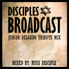Disciples Broadcast - Junior Delgado Tribute Mix by Russ Disciple Pt 1