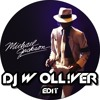 Michael Jackson - Main The Mirror ( DJ W OLL!VER EDIT)