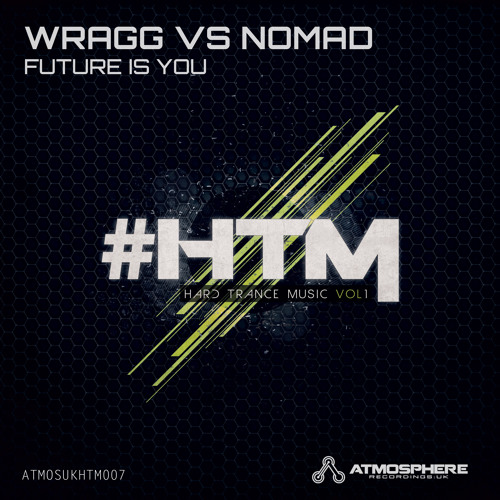 Wragg vs Nomad - 'Future Is You'