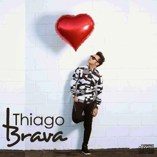 Thiago Brava - Sabe Esse Cara