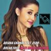 Ariana Grande feat. Zedd- Break Free (Nate Harrell Remix)