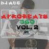DJ ACE  AFROBEATS 360 VOL 2