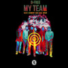 B-Free (Feat. Reddy, Okasian, Huck P, Paloalto & Keith Ape) - My Team