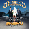 CHROMEO - LOST ON THE WAY HOME feat. SOLANGE (SHASH'U PWRFNK REMIX)