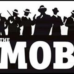 THE REAL MOB- Mob Shit