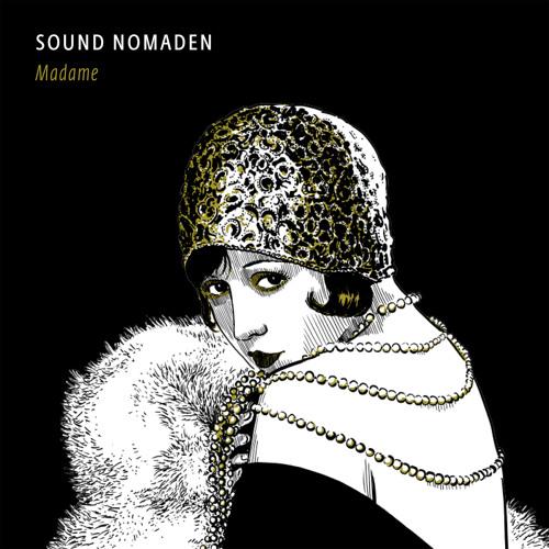 Sound Nomaden - Akkordeon Hipsters (feat. Cab Canavaral & Anja Kreysing)