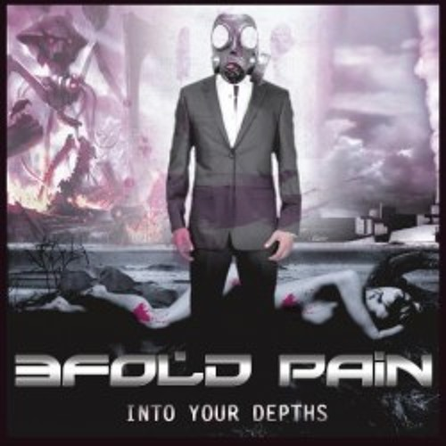 3Fold Pain - Into Your Depths