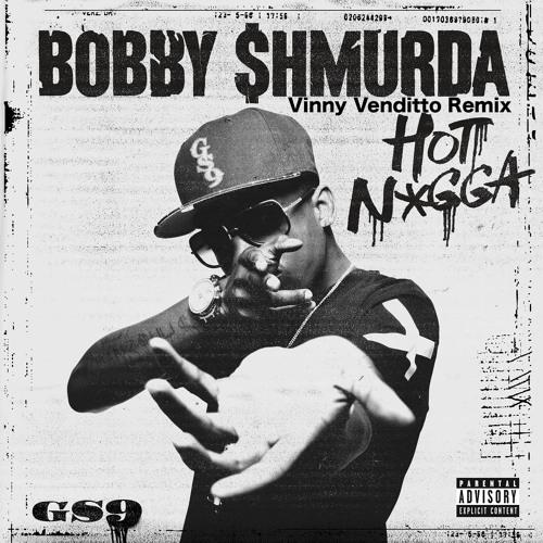Bobby Shmurda – Hot N*gga (Vinny Venditto Twerk Remix)