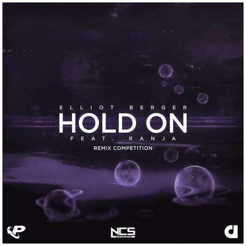 Elliot Berger & Ranja - Hold On Remix Contest