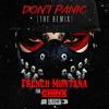 French Montana Ft. Chinx – Don't Panic (Remix)