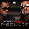 P-Square ft. Don Jazzy – Collabo