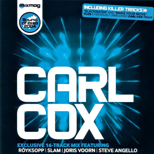 Carl Cox 'Sound Of Ibiza'