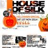 House Of Silk - Sat Nov 1st @ Scala Kings X -UKG MIX - By DJ Cartier & MCs PSG & CREED / & DJ S