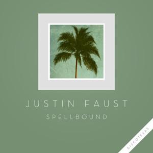 Spellbound (NTEIBINT Remix) by Justin Faust