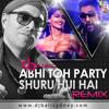Abhi Toh Party Shuru Hui Hai - DJ Bali Sydney - Remix