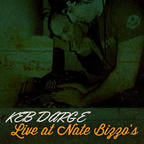 Keb Darge - Live at Nate Bizzo's (2004)