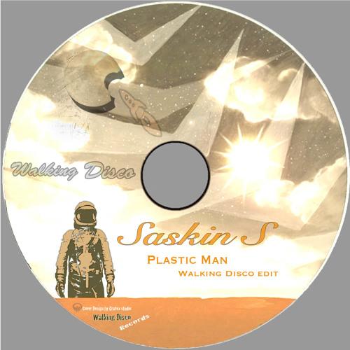 Saskin S@Plastic Man(WalkingDiscoEdit)