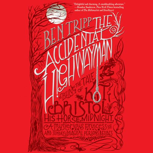 The Accidental Highwayman by Ben Tripp audiobook excerpt